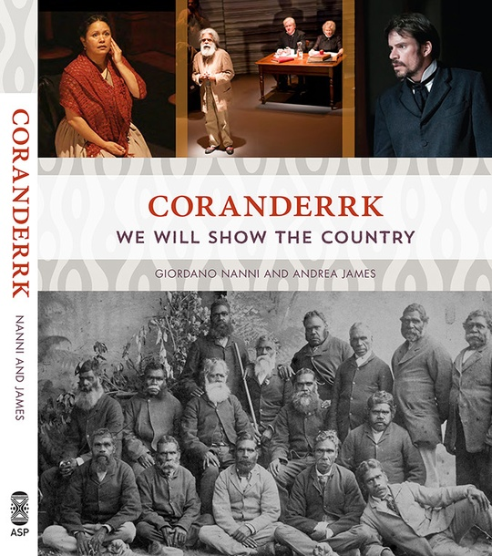 Coranderrk - We will show the country, published by Aboriginal Studies Press, AIATSIS, November 2013, paperback, 230x188mm, 176pp, b/w illustrations plus colour inserts; ISBN: 9781922059390.