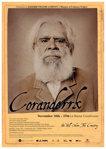 Poster for the premiere season of 'Coranderrk: We Will Show The Country'. Click to enlarge.